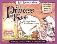 Life Lessons from the Princess & the Kiss   -     By: Jennie Bishop, Susan Henson