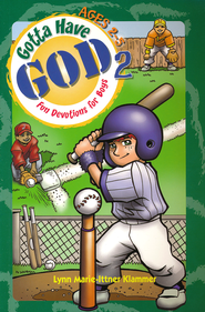 Gotta Have God 2: Fun Devotions for Boys Ages 2 to 5   -     By: Lynn Marie-Ittner Klammer