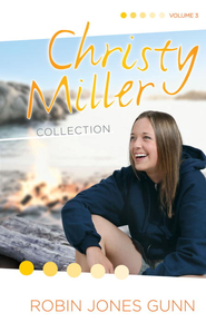 Christy Miller Collection, Vol 3 - eBook  -     By: Robin Jones Gunn