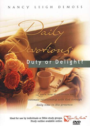 Daily Devotions: Delight or Duty? DVD   -     By: Nancy Leigh De Moss