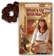 What's Up with Her? The Ponytail Girls Series #6   -     By: Bonnie Compton Hanson