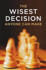 Wisest Decision Anyone Can Make: Pack of 25 Tracts  -