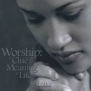 Worship: A Clue to Meaning in Life - CD   -     By: Ravi Zacharias