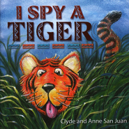 I Spy a Tiger  -     By: Clyde San Juan