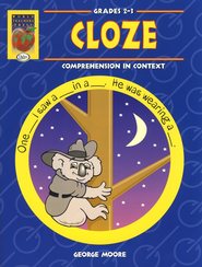 Cloze: Comprehension in Context Grades 2-3   -     By: George Moore