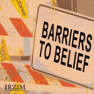Barriers to Belief  -     By: Ravi Zacharias