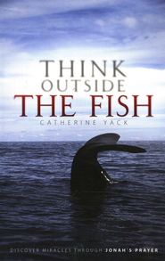 Think Outside the Fish  -              By: Catherine Yack