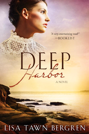 Deep Harbor - eBook Northern Lights Series #2 - Repackaged  -     By: Lisa T. Bergren