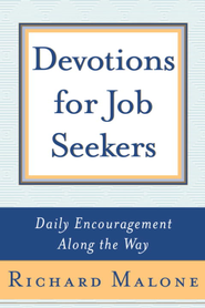 Devotions for Job Seekers: Daily Encouragement Along the Way - eBook  -     By: Richard Malone