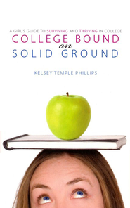 College Bound on Solid Ground  -     By: Kelsey Phillips