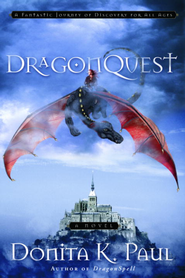 DragonQuest: A Novel - eBook Dragonkeeper Chronicles Series #2  -     By: Donita K. Paul