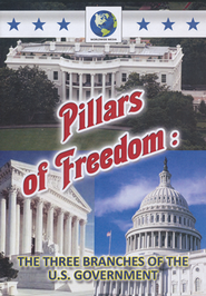 Pillars of Freedom: The Three Branches of the U.S. Government--DVD  -