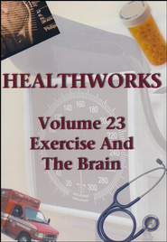 Health Works Volume 23: Exercise and The Brain DVD  -