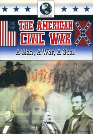 The American Civil War: A Man, A War, A Goal DVD  -