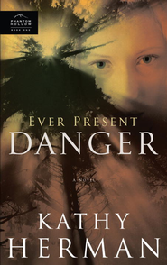 Ever Present Danger - eBook Phantom Hollow Series #1  -     By: Kathy Herman