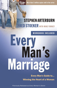 Every Man's Marriage: An Every Man's Guide to Winning the Heart of a Woman - eBook  -     By: Stephen Arterburn, Fred Stoeker, Mike Yorkey