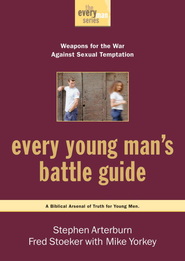 Every Young Man's Battle Guide: Weapons for the War Against Sexual Temptation - eBook  -     By: Stephen Arterburn, Fred Stoeker, Mike Yorkey