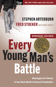Every Young Man's Battle: Stategies for Victory in the Real World of Sexual Temptation - eBook  -     By: Stephen Arterburn, Fred Stoeker, Mike Yorkey