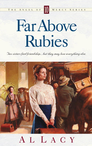 Far Above Rubies - eBook Angel of Mercy Series #10  -     By: Al Lacy