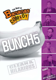 The Best of Bananas Comedy: Bunch Volume 5   -