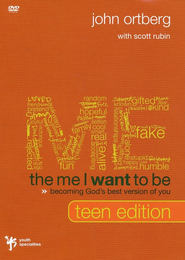 Me I Want to Be, Teen Edition, The: Becoming God's Best Version of You DVD  -     By: John Ortberg