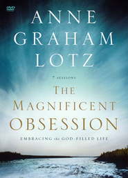 Magnificent Obsession: Embracing the God-Filled Life DVD  -     By: Anne Graham Lotz