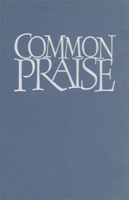 Common Praise, Full Music Edition   -     Edited By: Henry Chadwick     By: Edited by Henry Chadwick