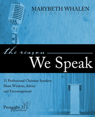The Reason We Speak  -     By: Marybeth Whalen