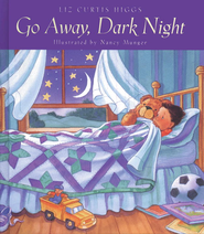 Go Away, Dark Night - eBook  -     By: Liz Curtis Higgs     Illustrated By: Nancy Munger