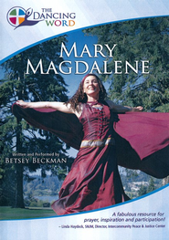 The Dancing Word: Mary Magdalene   -