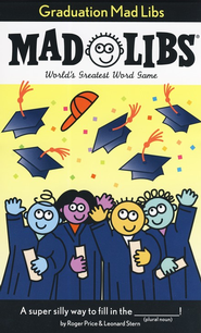 Graduation Mad Libs  -     By: Roger Price, Leonard Stern