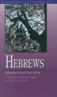Hebrews: Foundations for Faith - eBook  -     By: Gladys Hunt