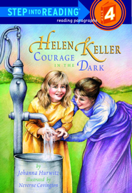 Helen Keller: Courage in the Dark - eBook  -     By: Johanna Hurwitz, Neverne Covington