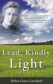 Lead Kindly Light  -     By: Helen Lescheid