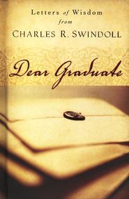 Dear Graduate   -     By: Charles R. Swindoll