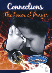 Connections: The Power of Prayer  -     By: Ginghamsburg Children's Ministry