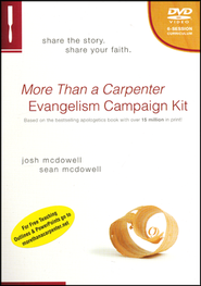 More Than a Carpenter Evangelism Campaign Kit     -     By: Josh D. McDowell, Sean McDowell
