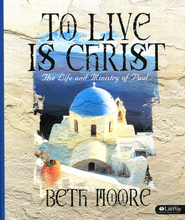 To Live Is Christ: The Life and Ministry of Paul - Leader Kit  -     By: Beth Moore