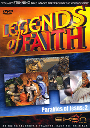 Legends of the Faith: The Parables of Jesus - Volume #2  -              By: Eikon Bible Art