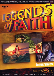 Legends of the Faith: Jesus Saves  -              By: Eikon Bible
