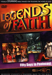 Legends of the Faith: Fifty Days to Pentecost  -     By: Eikon Bible Art