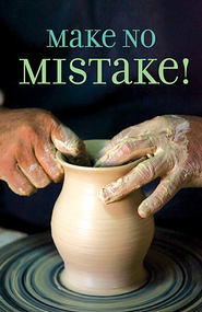 Make No Mistake, Pack of 25 Tracts  -