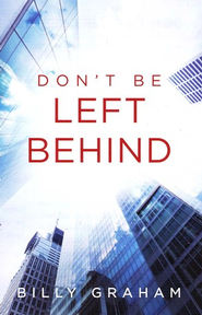 Don't Be Left Behind, Pack of 25 Tracts  -