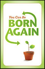 You Can Be Born Again, Pack of 25 Tracts  -