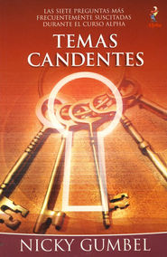 Temas Candentes (Searching Issues)     -              By: Nicky Gumbel