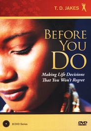 Before You Do, 3 DVD Set  -     By: T.D. Jakes