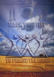 Teach Your Feet to Praise the Lord - Learning DVD # 4, Choreographed Dances for the Feasts, 83 minutes  -