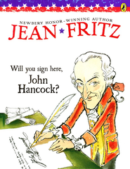 Will You Sign Here, John Hancock?  -     By: Jean Fritz