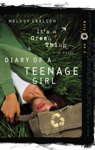 It's a Green Thing - eBook Diary of a Teenage Girl Series Maya #2  -     By: Melody Carlson