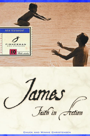 James: Faith in Action - eBook  -     By: Chuck Christensen, Winnie Christensen